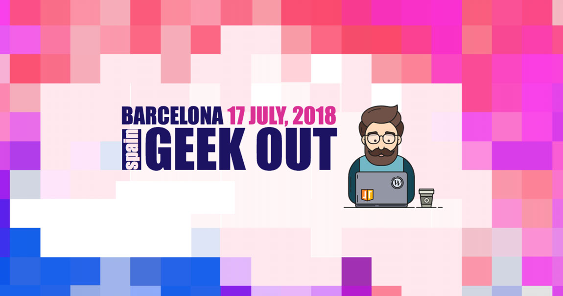 Geek out Barcelona