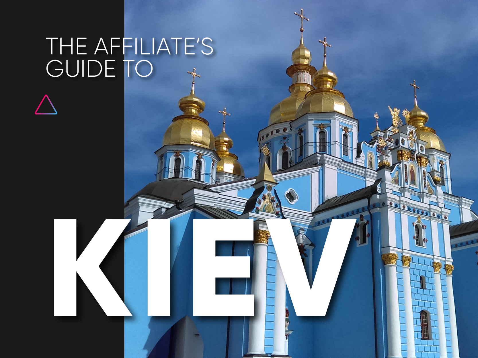 The Ultimate Guide to Kiev