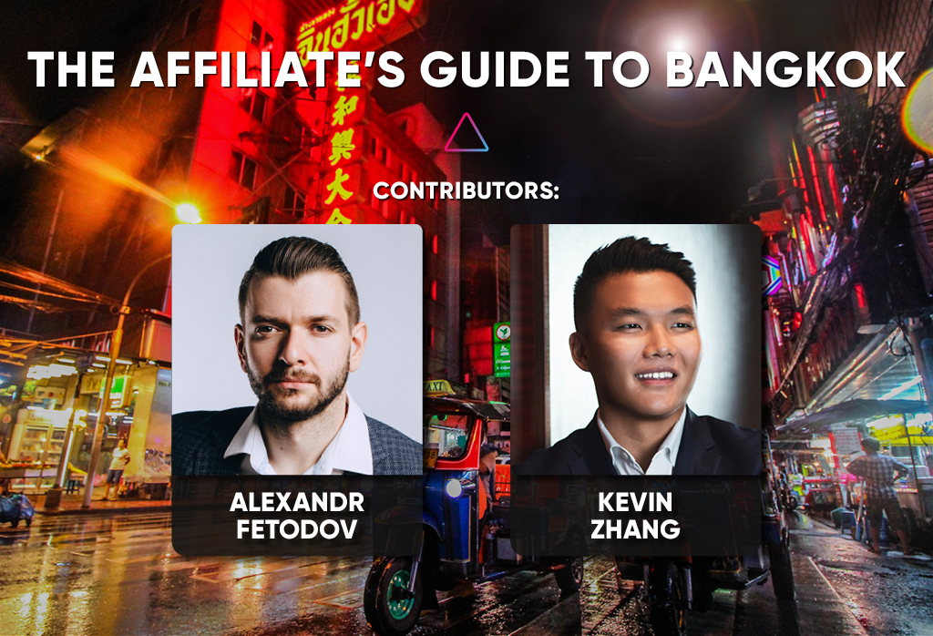 The Ultimate Guide to Affiliate World Asia 2019 – Bangkok