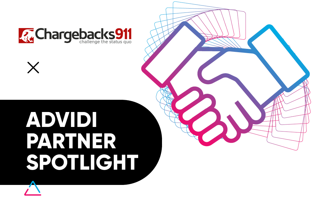ADVIDI PARTNER SPOTLIGHT WITH CHARGEBACKS911
